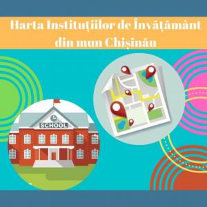 Harta online a instituțiilor de învățământ din municipiul Chișinău
